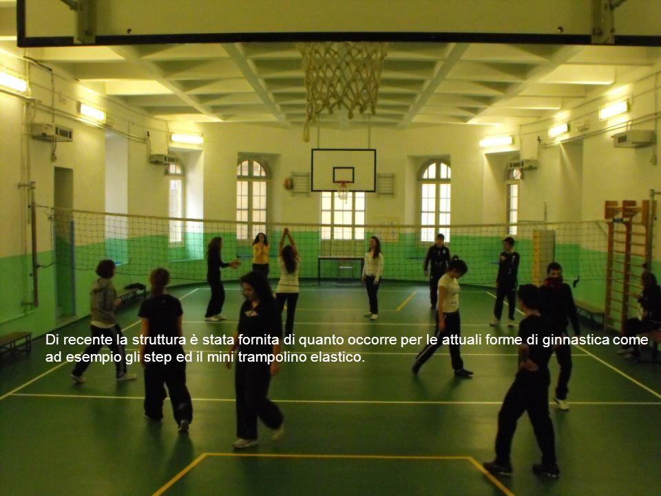 Di recente la struttura è stata fornita di quanto occorre per le attuali forme di ginnastica come ad esempio gli step ed il mini trampolino elastico.
