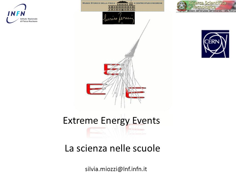 Il progetto EEE ha come obiettivo il coinvolgimento dei giovani in unesperienza scientifica che prevede la costruzione e linstallazione, nelle loro scuole, di rivelatori in grado di osservare i raggi cosmici.