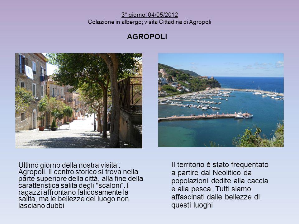 Ultimo giorno della nostra visita : Agropoli. Il centro storico si trova nella parte superiore della città, alla fine della caratteristica salita degl