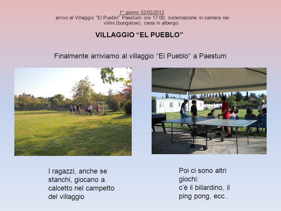 VILLAGGIO EL PUEBLO I ragazzi, anche se stanchi, giocano a calcetto nel campetto del villaggio 1° giorno: 02/05/2012 arrivo al Villaggio El Pueblo Pae