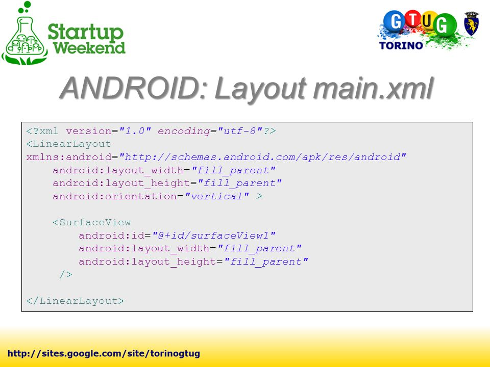 ANDROID: Layout main.xml <LinearLayout xmlns:android=