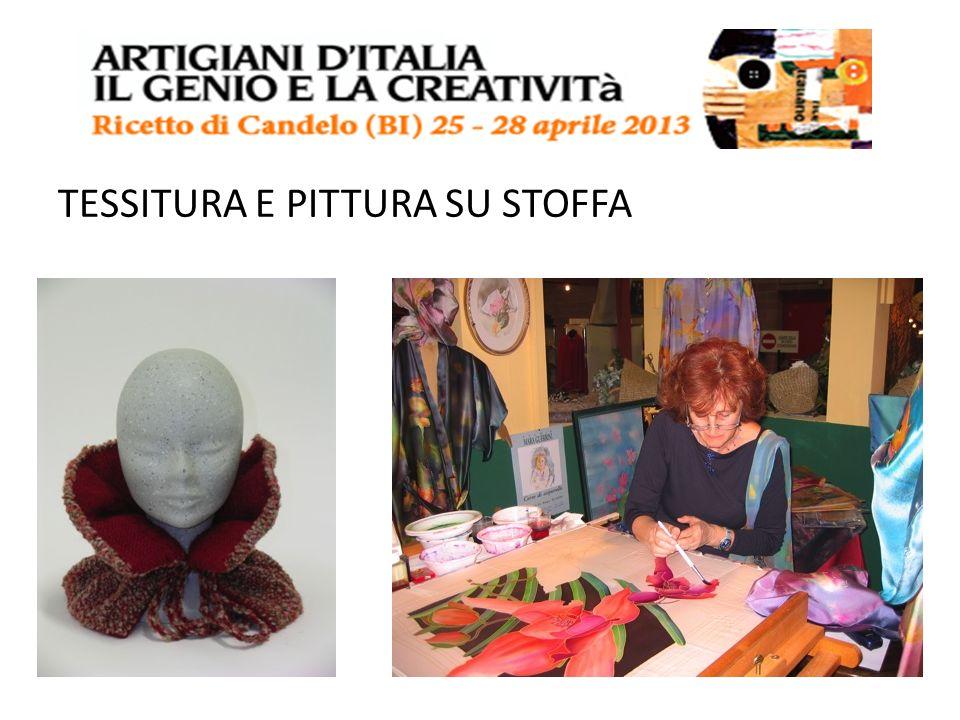 TESSITURA E PITTURA SU STOFFA
