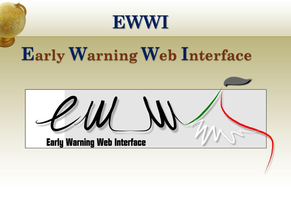 EWWI E arly W arning W eb I nterface