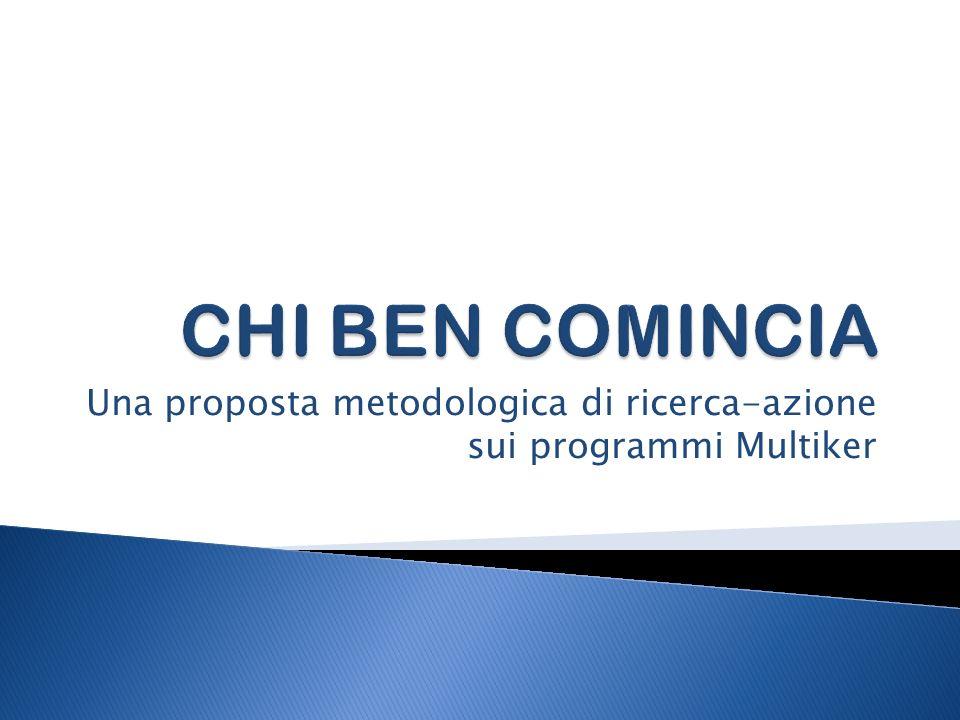 Una proposta metodologica di ricerca-azione sui programmi Multiker