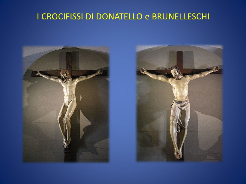 I CROCIFISSI DI DONATELLO e BRUNELLESCHI
