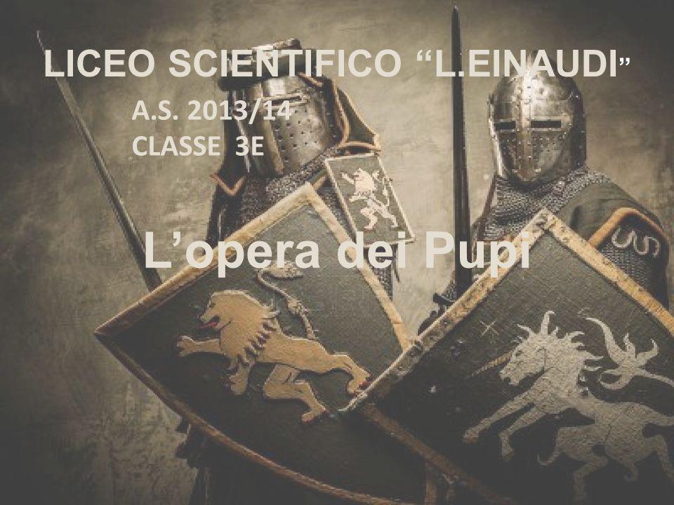 LOpera dei Pupi (dal latino pupus-bambinello) è la rappresentazione del teatro di figura, tipica della Sicilia.