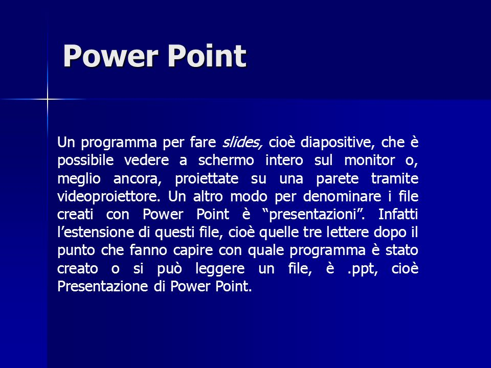 Software per creare ipertesti Power Point Power Point Html Html Editor di Html (es: Frontpage) Editor di Html (es: Frontpage) Word Word Tutti i progra
