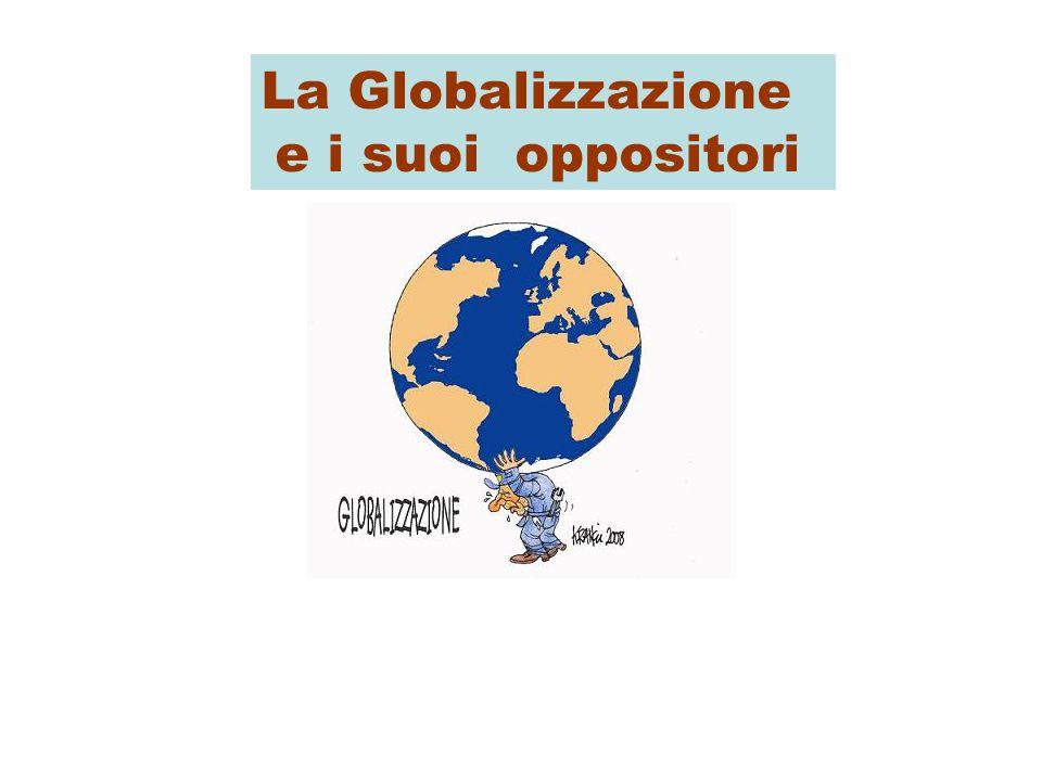 La Globalizzazione e i suoi oppositori