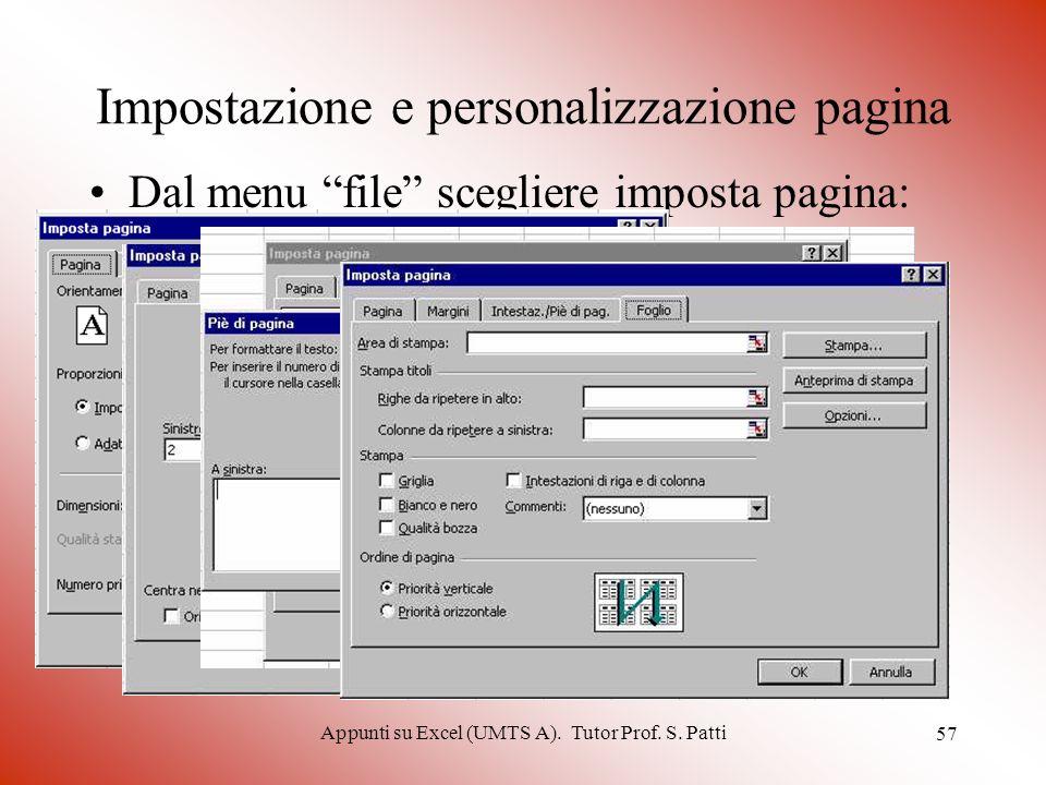 Appunti su Excel (UMTS A). Tutor Prof. S. Patti 56 Modifica dei grafici Si può anche modificare il tipo di grafico tramite il comando Tipo di grafico
