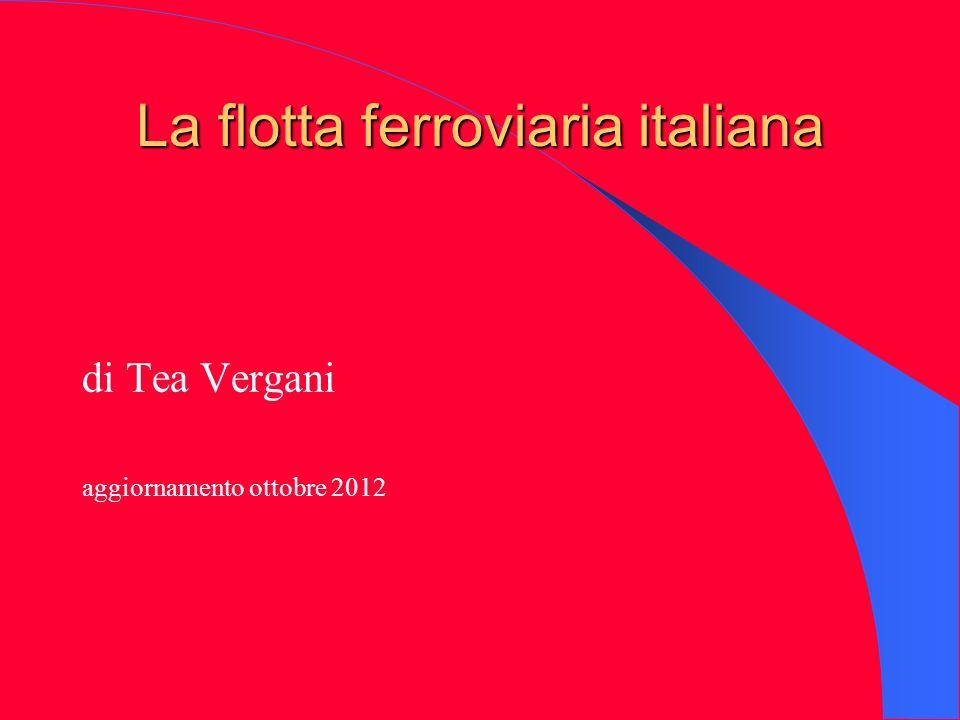La flotta ferroviaria italiana di Tea Vergani aggiornamento ottobre 2012