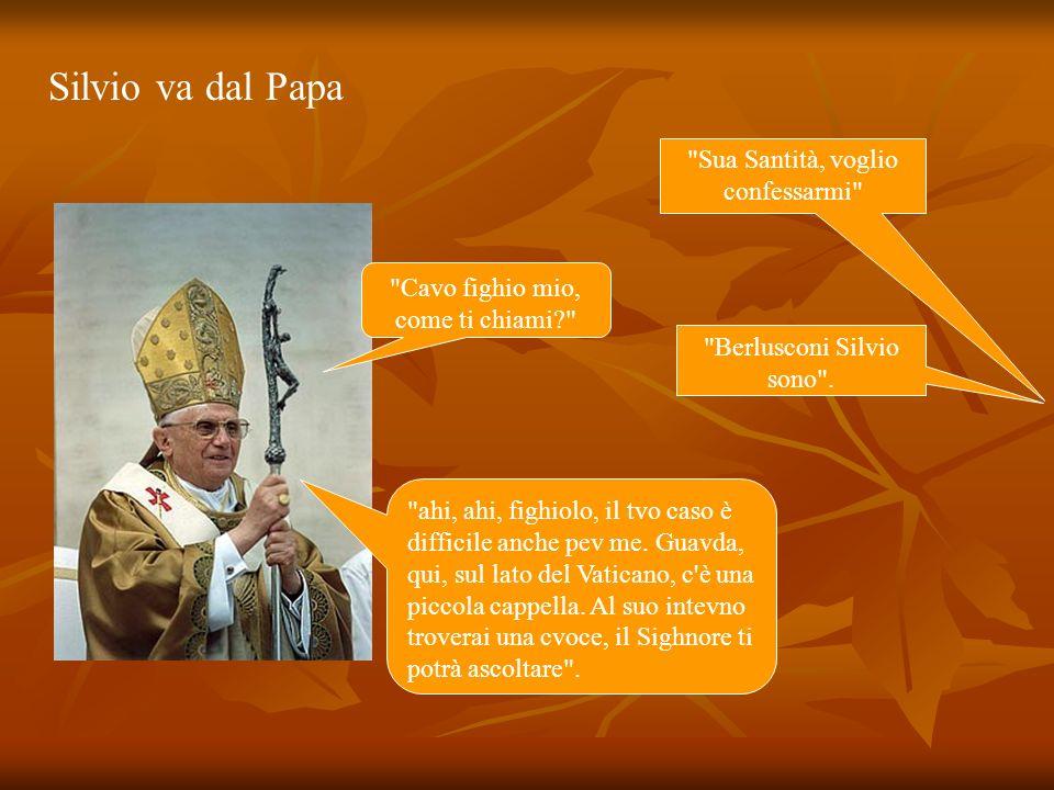 Così Silvio si presenta dal Vescovo chiedendogli se lo poteva confessare.