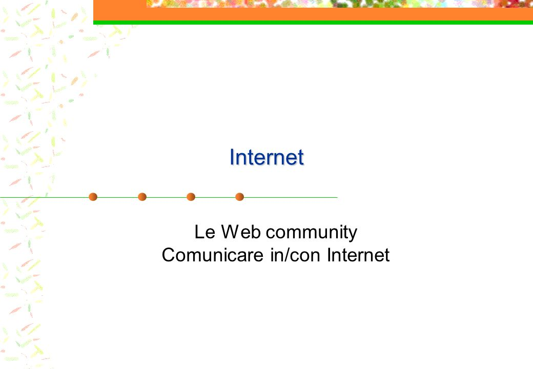 I weblog (Blog) Il termine weblog è stato creato da Jorn Barger nel dicembre del 1997.