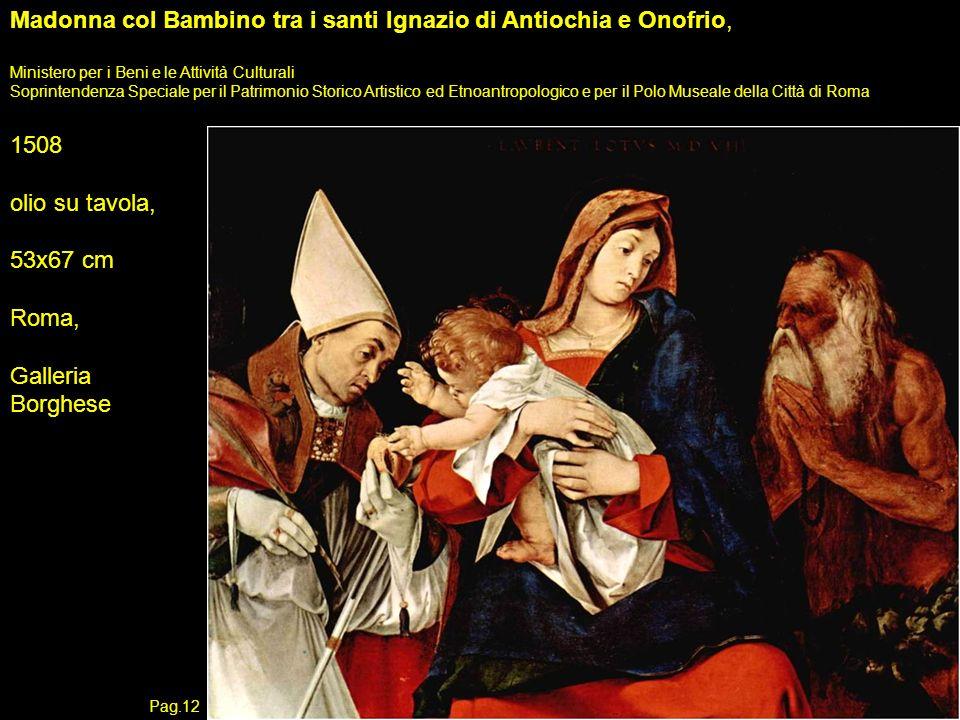 Madonna col Bambino tra i santi Ignazio di Antiochia e Onofrio, Ministero per i Beni e le Attività Culturali Soprintendenza Speciale per il Patrimonio