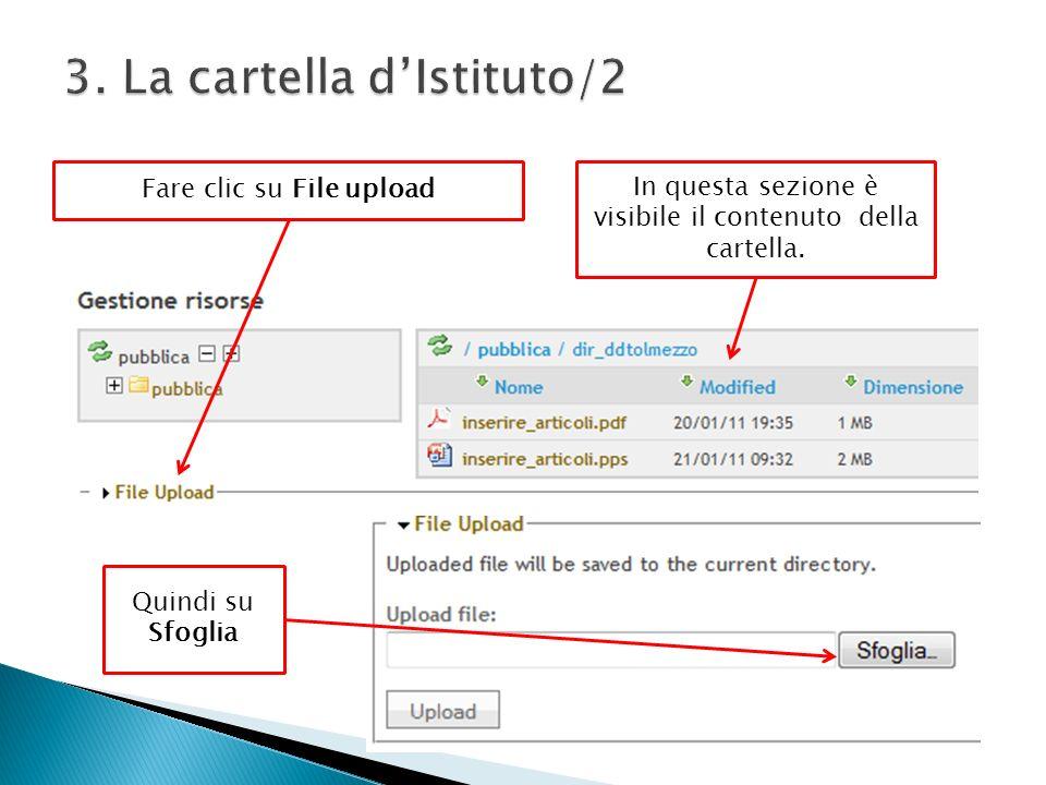 Fare clic su File upload Quindi su Sfoglia In questa sezione è visibile il contenuto della cartella.