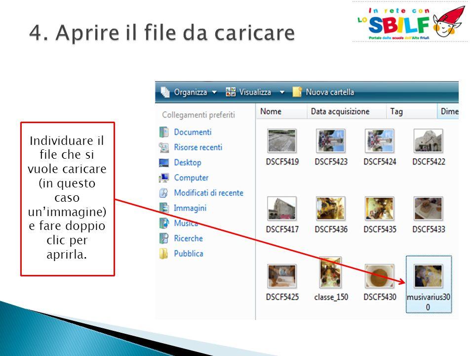 Individuare il file che si vuole caricare (in questo caso unimmagine) e fare doppio clic per aprirla.