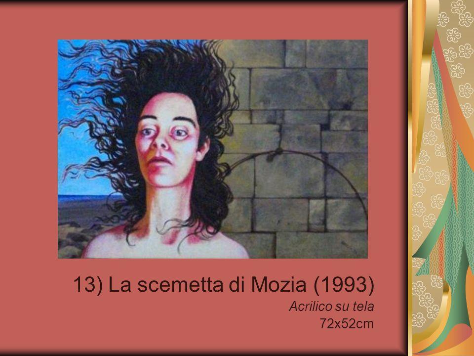13) La scemetta di Mozia (1993) Acrilico su tela 72x52cm