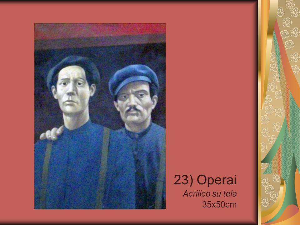 23) Operai Acrilico su tela 35x50cm