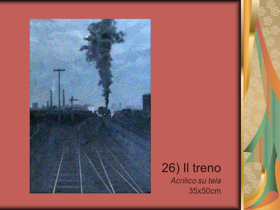 26) Il treno Acrilico su tela 35x50cm