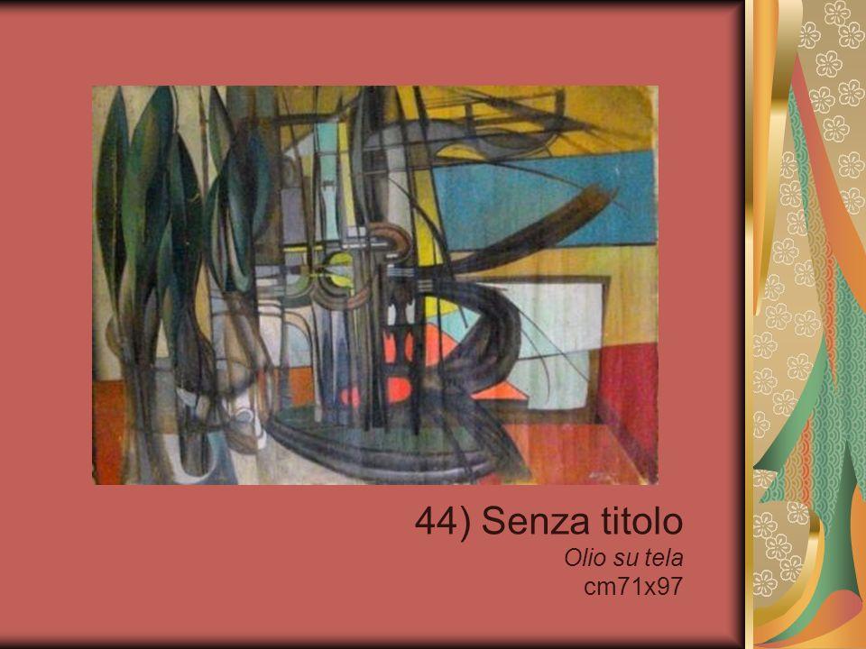 44) Senza titolo Olio su tela cm71x97