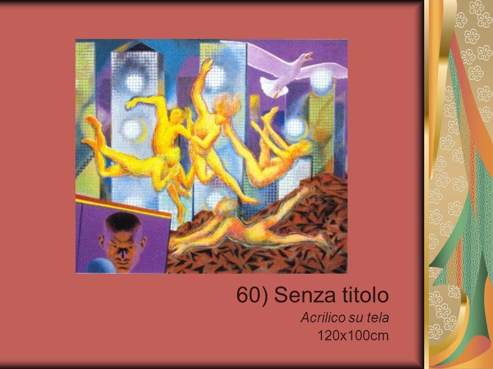 60) Senza titolo Acrilico su tela 120x100cm