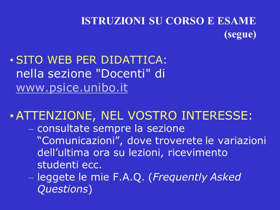 ISTRUZIONI SU CORSO E ESAME (segue) SITO WEB PER DIDATTICA: nella sezione