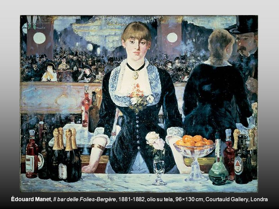 Édouard Manet, Il bar delle Folies-Bergère, 1881-1882, olio su tela, 96×130 cm, Courtauld Gallery, Londra