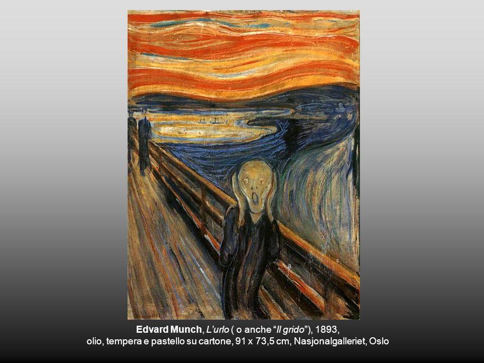 Edvard Munch, Lurlo ( o anche Il grido), 1893, olio, tempera e pastello su cartone, 91 x 73,5 cm, Nasjonalgalleriet, Oslo