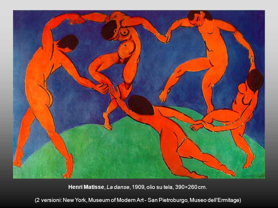 Henri Matisse, La danse, 1909, olio su tela, 390×260 cm. (2 versioni: New York, Museum of Modern Art - San Pietroburgo, Museo dellErmitage)