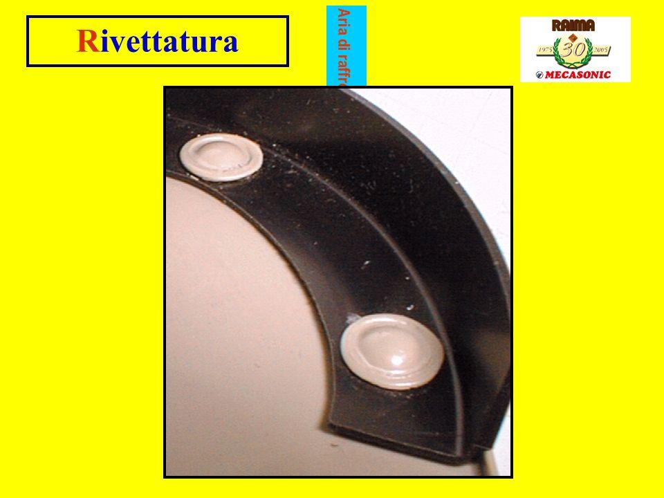 n La rivettatura è una tecnica di assiemaggio per unire due materiali termoplastici fra loro o un termoplastico con un altro materiale di diversa natu