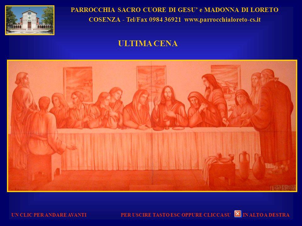 PARROCCHIA SACRO CUORE DI GESU e MADONNA DI LORETO COSENZA - Tel/Fax 0984 36921 www.parrocchialoreto-cs.it UN CLIC PER ANDARE AVANTI STATUA DELLA MADONNA e CAMPANILE PER USCIRE TASTO ESC OPPURE CLICCA SU IN ALTO A DESTRA