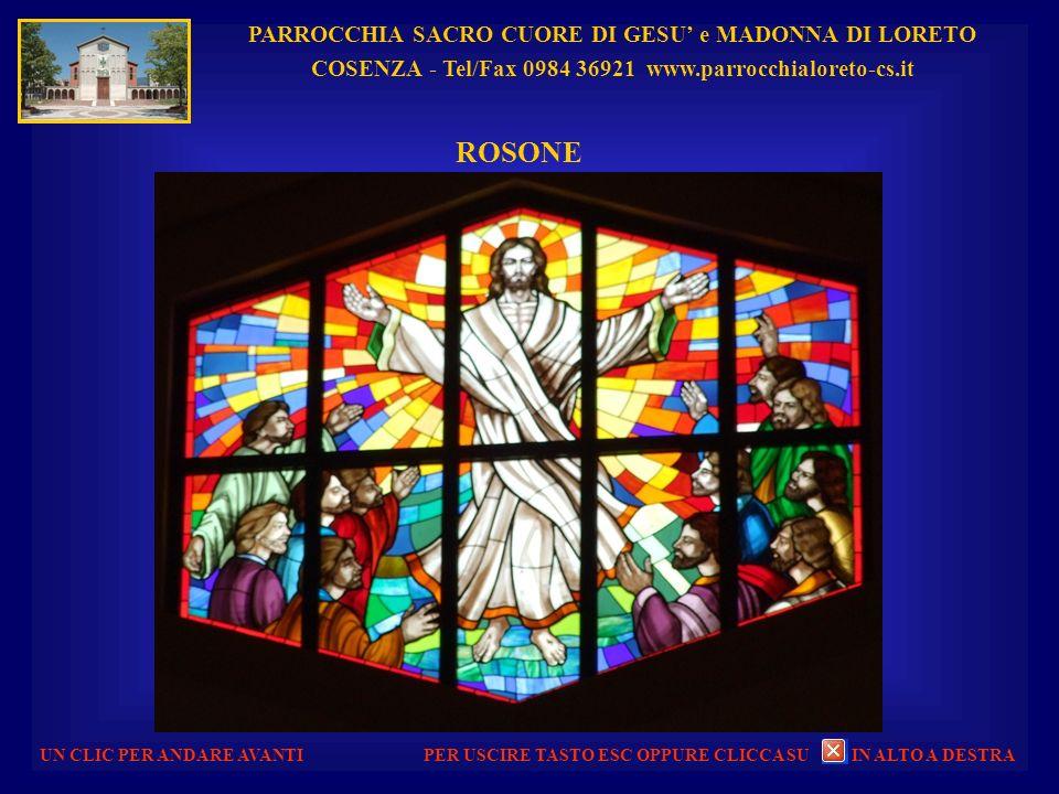 PARROCCHIA SACRO CUORE DI GESU e MADONNA DI LORETO COSENZA - Tel/Fax 0984 36921 www.parrocchialoreto-cs.it UN CLIC PER ANDARE AVANTI AULA LITURGICA E