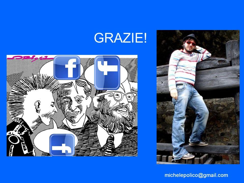 michelepolico@gmail.com GRAZIE!