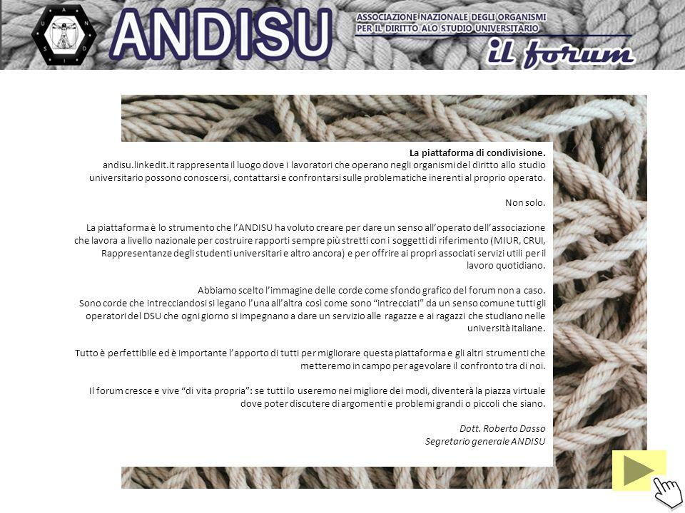 La piattaforma di condivisione. andisu.linkedit.it rappresenta il luogo dove i lavoratori che operano negli organismi del diritto allo studio universi