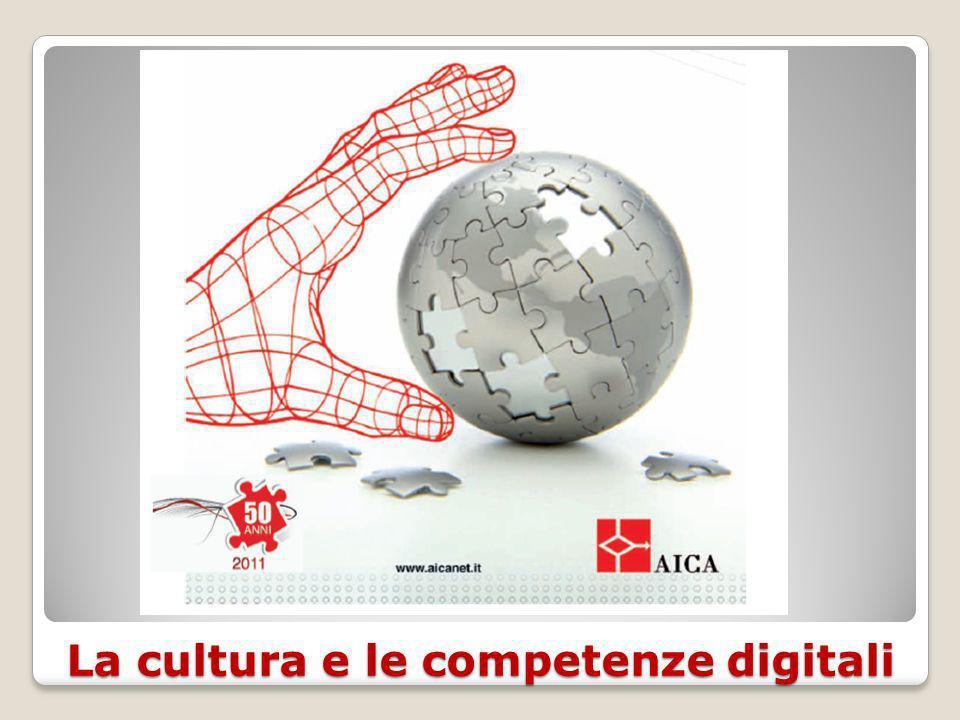 La cultura e le competenze digitali