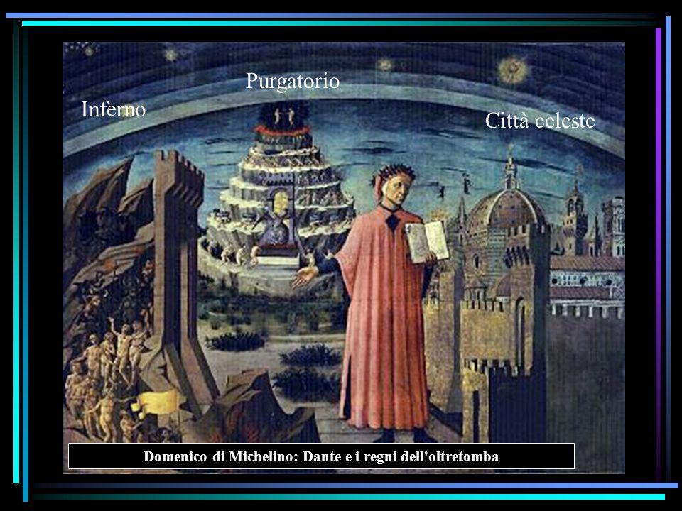 Domenico di Michelino: Dante e i regni dell'oltretomba Inferno Purgatorio Città celeste