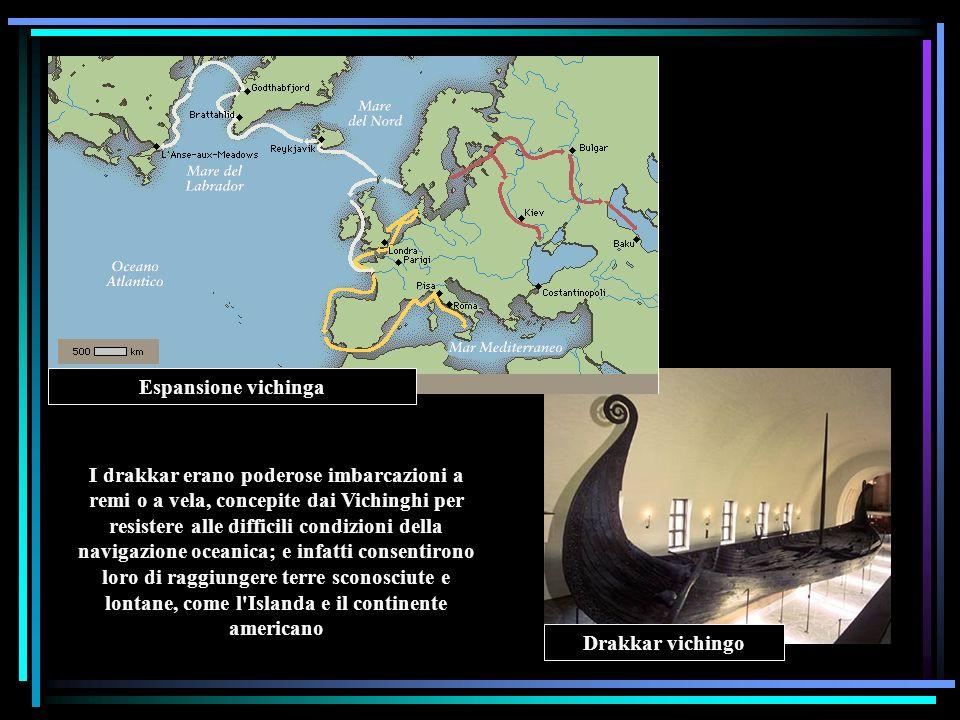 Drakkar vichingo Espansione vichinga I drakkar erano poderose imbarcazioni a remi o a vela, concepite dai Vichinghi per resistere alle difficili condi