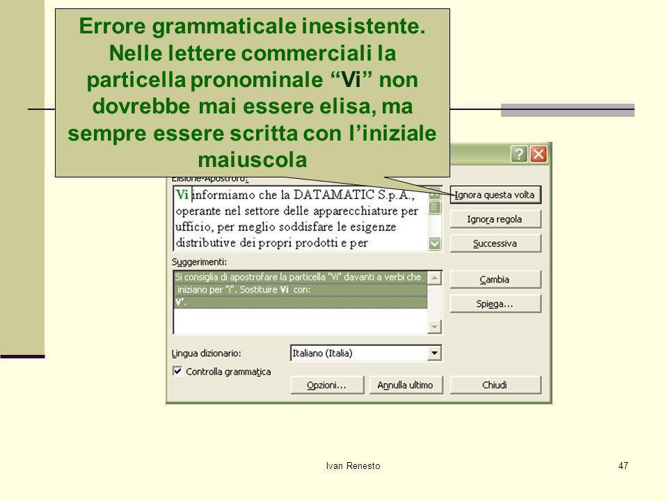 Ivan Renesto47 Correggiamo gli errori Errore grammaticale inesistente.