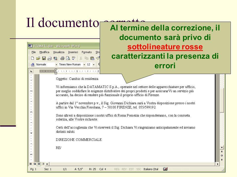 Ivan Renesto53 Il documento corretto Al termine della correzione, il documento sarà privo di sottolineature rosse caratterizzanti la presenza di errori