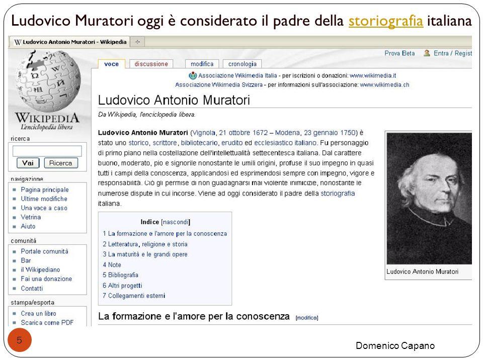 5 Ludovico Muratori oggi è considerato il padre della storiografia italianastoriografia