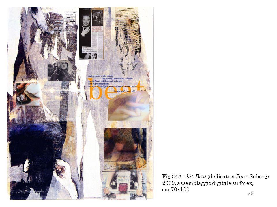 26 Fig 34A - bit-Beat (dedicato a Jean Seberg), 2009, assemblaggio digitale su forex, cm 70x100