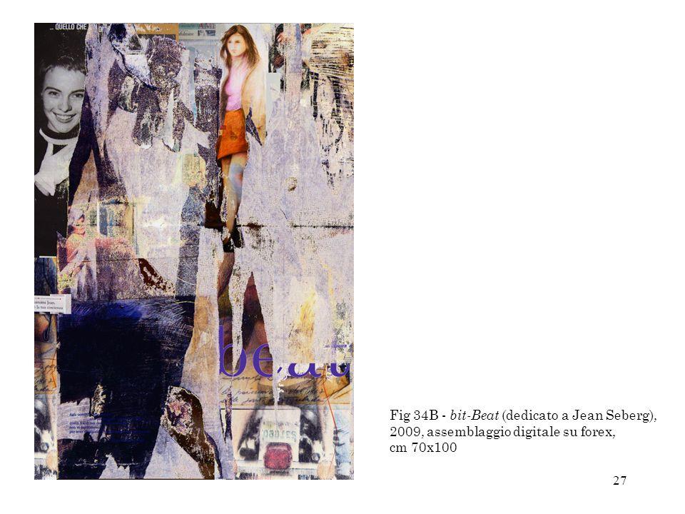 27 Fig 34B - bit-Beat (dedicato a Jean Seberg), 2009, assemblaggio digitale su forex, cm 70x100
