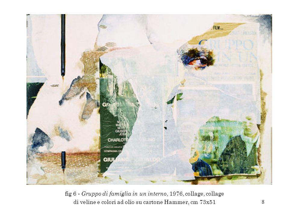 9 fig 7 - Vizi privati e pubbliche virtù, 1981, décollage, inchiostri, colori acrilici e collage di veline su cartoncino incollato su medium density, cm 70x50