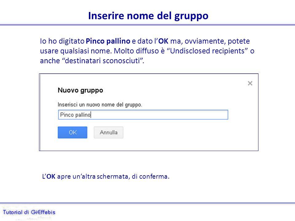 Creazione di un gruppo (destinatari) su gmail Se scriviamo sempre alle stesse persone è più pratico inserire tutti i nomi in un gruppo, anziché digita