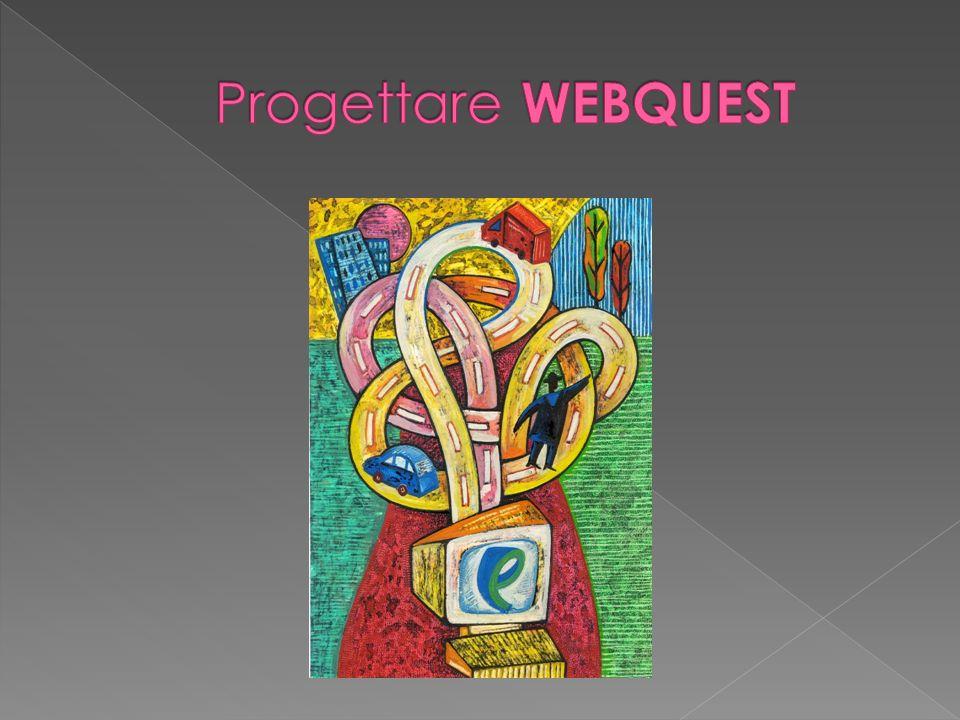 Il WebQuest è una metodologia didattica che si basa sulluso di internet allo scopo di sviluppare nellallievo delle capacità di analisi, sintesi e valutazione.