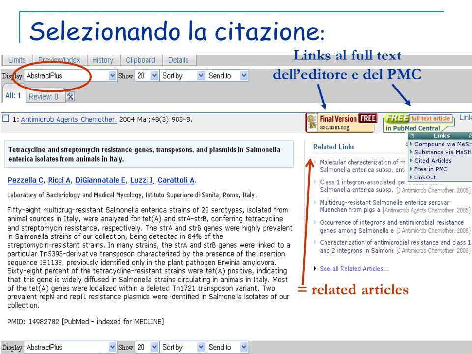 Selezionando la citazione : Links al full text delleditore e del PMC = related articles