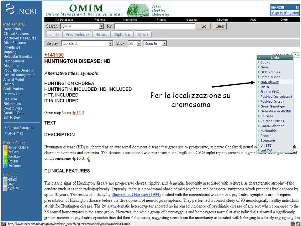 Per la localizzazione su cromosoma