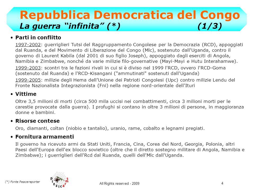 4 Repubblica Democratica del Congo La guerra infinita (*)(1/3) Parti in conflitto 1997-2002: guerriglieri Tutsi del Raggruppamento Congolese per la De