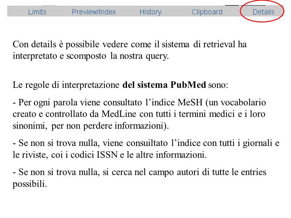 Un esempio di results page di PubMed Nella parte sinistra della home page di PubMed, si trovano i link a dei tutorial e a delle FAQ per imparare ad usare al meglio PubMed.