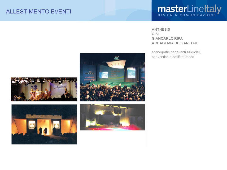 ALLESTIMENTO EVENTI ANTHESIS CISL GIANCARLO RIPA ACCADEMIA DEI SARTORI scenografie per eventi aziendali, convention e defilè di moda.