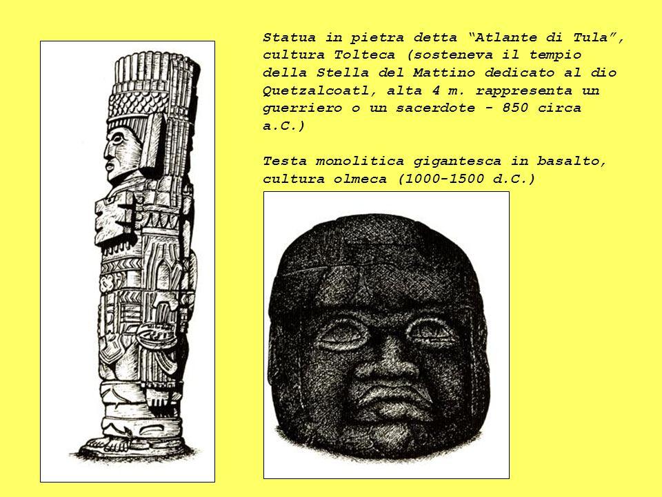 Statua in pietra detta Atlante di Tula, cultura Tolteca (sosteneva il tempio della Stella del Mattino dedicato al dio Quetzalcoatl, alta 4 m. rapprese